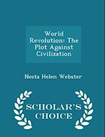 World Revolution af Nesta Helen Webster