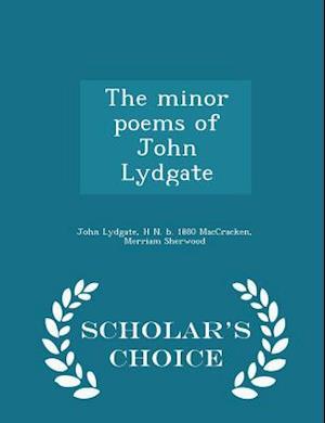 The Minor Poems of John Lydgate - Scholar's Choice Edition af John Lydgate