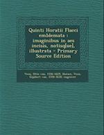 Quinti Horatii Flacci Emblemata af Horace Horace, Otto Van Veen, Gijsbert Van Veen