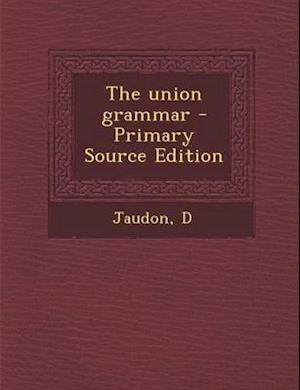 The Union Grammar af D. Jaudon