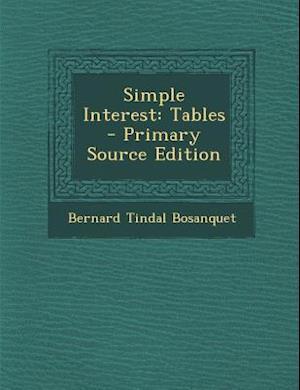 Simple Interest af Bernard Tindal Bosanquet