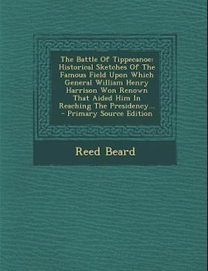 The Battle of Tippecanoe af Reed Beard