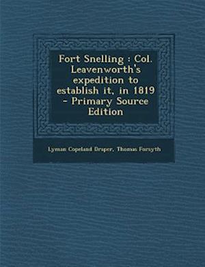 Fort Snelling af Thomas Forsyth, Lyman Copeland Draper