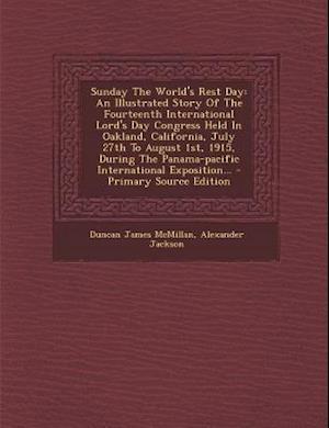 Sunday the World's Rest Day af Duncan James Mcmillan, Alexander Jackson