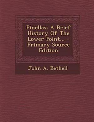 Pinellas af John A. Bethell