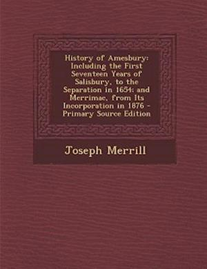 History of Amesbury af Joseph Merrill