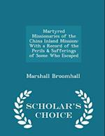 Martyred Missionaries of the China Inland Mission af Marshall Broomhall
