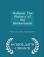 Holland af Thomas Colley Grattan
