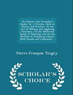 The Painter and Varnisher's Guide af Pierre Francois Tingry