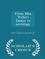 From Max Weber af Max Weber, C. Wright 1916-1962 Mills, Hans Heinrich Gerth