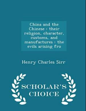 China and the Chinese af Henry Charles Sirr