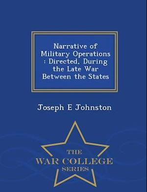 Narrative of Military Operations af Joseph E. Johnston