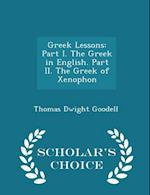 Greek Lessons af Thomas Dwight Goodell
