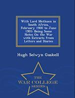 With Lord Methuen in South Africa, February 1900 to June 1901 af Hugh Selwyn Gaskell