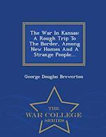 The War in Kansas af George Douglas Brewerton