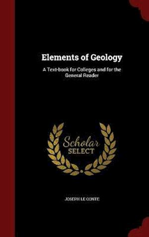 Elements of Geology af Joseph Le Conte