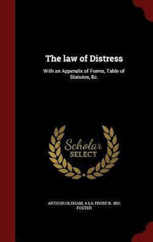 The Law of Distress af A. La Trobe B. 1861 Foster, Arthur Oldham