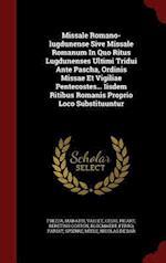 Missale Romano-Lugdunense Sive Missale Romanum in Quo Ritus Lugdunenses Ultimi Tridui Ante Pascha, Ordinis Missae Et Vigiliae Pentecostes... Iisdem Ri af Vallet, Maratti