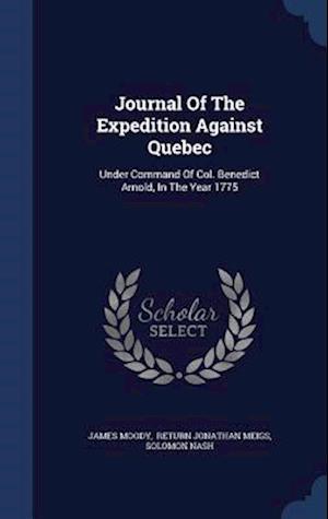 Journal of the Expedition Against Quebec af James Moody, Solomon Nash