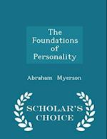 The Foundations of Personality - Scholar's Choice Edition af Abraham Myerson