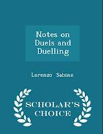 Notes on Duels and Duelling - Scholar's Choice Edition af Lorenzo Sabine