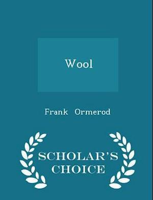 Wool - Scholar's Choice Edition af Frank Ormerod