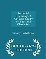 Imperial Germany af Sidney Whitman