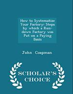 How to Systematize Your Factory af John Coapman