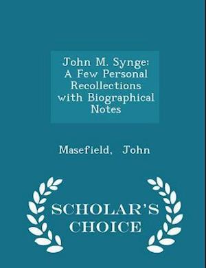 John M. Synge af Masefield John