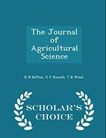The Journal of Agricultural Science - Scholar's Choice Edition af E. J. Russell, R. H. Biffen, Thomas Barlow Wood