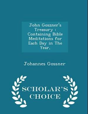 John Goszner's Treasury af Johannes Gossner