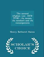The Second Afghan War, 1878-79-80 af Henry Bathurst Hanna