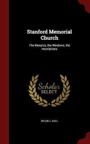 Stanford Memorial Church af Willis L. Hall