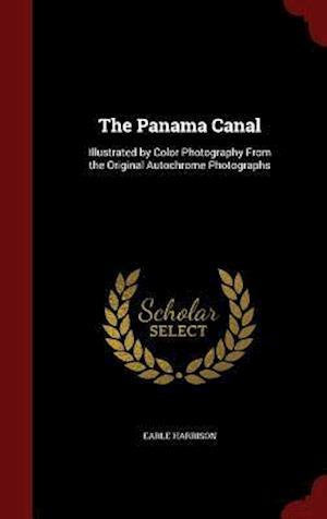 The Panama Canal af Earle Harrison