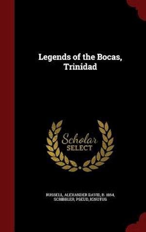 Legends of the Bocas, Trinidad af Alexander David Russell, Ignotus Ignotus, Pseud Scribbler