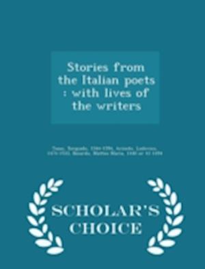 Stories from the Italian Poets af Torquado Tasso