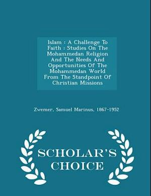 Islam af Samuel Marinus 1867-1952 Zwemer