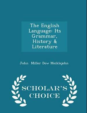 The English Language af John Miller Dow Meiklejohn