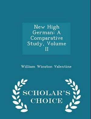 New High German af William Winston Valentine