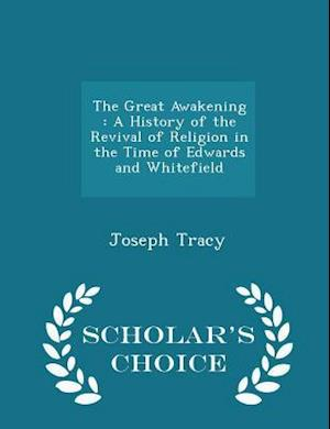 The Great Awakening af Joseph Tracy