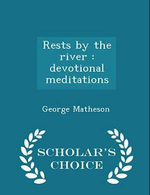 Rests by the River af George Matheson