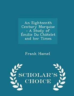 An Eighteenth Century Marquise af Frank Hamel