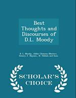 Best Thoughts and Discourses of D.L. Moody - Scholar's Choice Edition af Abbie Clemens Morrow, D. L. Moody, Emory J. Haynes