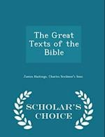 The Great Texts of the Bible - Scholar's Choice Edition af James Hastings
