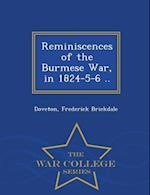 Reminiscences of the Burmese War, in 1824-5-6 .. - War College Series af Frederick Brickdale Doveton