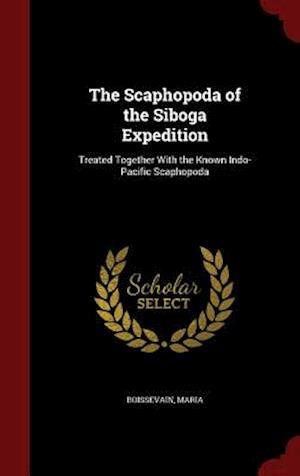 The Scaphopoda of the Siboga Expedition af Maria Boissevain