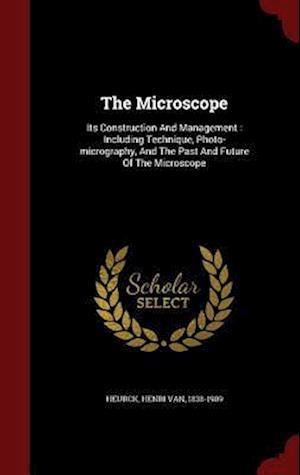 The Microscope af Henri Van 1838-1909 Heurck