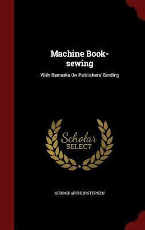 Machine Book-Sewing af George Arthur Stephen