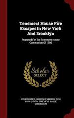 Tenement House Fire Escapes in New York and Brooklyn af Hugh Bonner