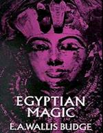Egyptian Magic af E. A. Wallis Budge